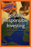 The Complete Idiot's Guide to Socially Responsible Investing - Kenneth E. Little