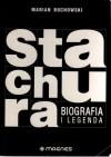 Edward Stachura. Biografia i legenda - Marian Buchowski