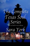 The Complete Texas Soul Series - Sara York, Liz Bichmann