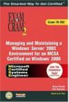 McSa/MCSE Managing and Maintaining a Windows Server 2003 Environment Exam Cram 2 (Exam Cram 70-292) - Inc Lanwrights, Ed Tittel, Kirk Hausman