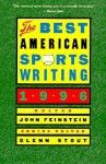 The Best American Sports Writing 1996 - John Feinstein, Glenn Stout