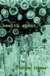 Health Agent - Jeffrey Thomas