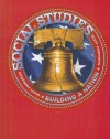 Scott Foresman Social Studies: Building a Nation - Scott Foresnam, Michael Funk, Mike Reagan