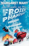The Riddle Of The Frozen Phantom - Margaret Mahy