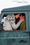 Falling - Jolene Perry, Mia Josephs
