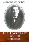 Autores Selectos: Howard Phillips Lovecraft - H.P. Lovecraft