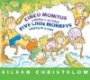 Cinco monitos subidos a un árbol / Five Little Monkeys Sitting in a Tree: (formerly titled En un árbol están los cinco monitos) - Eileen Christelow