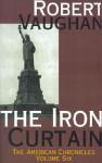 The Iron Curtain, Vol. 6 - Robert Vaughan