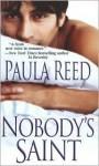 Nobody's Saint - Paula Reed