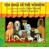 Ten Dogs in the Window: A Countdown Book - Claire Masurel, Pamela Paparone, Elena Moro