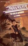 To Kill a Shadow - D.B. Drumm