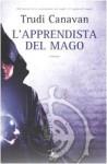 L'apprendista del mago - Trudi Canavan, Carla Gaiba