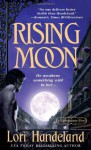 Rising Moon - Lori Handeland
