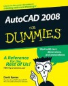 AutoCAD 2008 For Dummies (For Dummies (Computers)) - David Byrnes