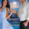 Stranger in the Moonlight (Audio) - Jude Deveraux
