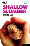 Shallow Slumber - Chris Lee