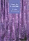 Yoruba Proverbs - Oyekan Owomoyela