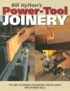 Bill Hylton's Power-Tool Joinery - Bill Hylton