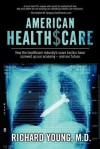 American Healthscare - Richard Young
