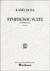 Symphonic Suite: Full Score - Karel Husa