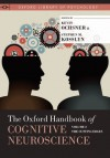 The Oxford Handbook of Cognitive Neuroscience, Volume 2: The Cutting Edges (Oxford Library of Psychology) - Kevin Ochsner, Stephen M. Kosslyn