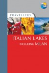 Italian Lakes including Milan - Barbara Radcliffe Rogers, Stillman Rogers, Thomas Cook Publishing