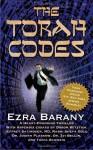 The Torah Codes - Ezra Barany, Doron Witztum, Jeffrey Satinover, Shefa Gold, Judith Plaskow, Zvi Bellin, Tania Schweig