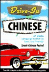 Drive-In Chinese [With 32 Pages] - NTC Publishing Group
