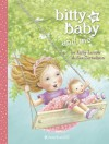 Bitty Baby and Me (Illustration A) - Kirby Larson, Sue Cornelison