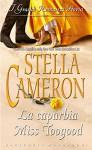 La caparbia Miss Toogood - Stella Cameron