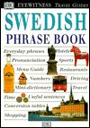 Eyewitness Travel Phrase Book: Swedish - Stina Bruce-Jones, Lexus Ltd.