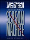 Season of the Machete (Audio) - James Patterson, James Patterson, Lou Diamond Phillips