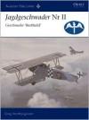 Jagdgeschwader Nr II Geschwader 'Berthold' - Greg Vanwyngarden, Bruce Van Wyngarden, Harry Dempsey
