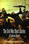 The Civil War Short Stories of Ambrose Bierce - Ambrose Bierce, Ernest Jerome Hopkins
