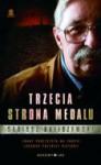 Trzecia Strona Medalu - Dariusz Baliszewski
