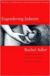 Engendering Judaism: An Inclusive Theology and Ethics - Rachel Adler