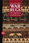 War Rugs: The Nightmare of Modernism - Enrico Mascelloni, Rosa Maria Falvo