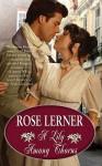 A Lily Among Thorns. Rose Lerner - Rose Lerner