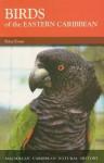 Birds of the Eastern Caribbean (Caribbean Pocket Natural History) (MacMillan Caribbean Natural History) - Peter Evans