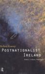 Postnationalist Ireland - Richard Kearney