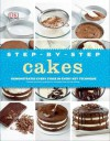 Step-By-Step Cakes - Caroline Bretherton