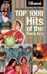 Billboard's Top 1000 Hits of the Rock Era - 1955-2005 - Joel Whitburn