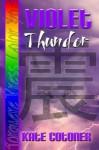 Violet: Thunder - Kate Cotoner