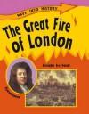The Great Fire of London. Sally Hewitt - Sally Hewitt