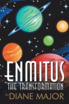 Enmitus: The Transformation - Diane Major
