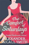 The Comfort Of Saturdays (Isabel Dalhousie 5) - Alexander McCall Smith