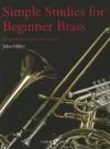 Simple Studies for Beginner Brass - Miller John, John Miller