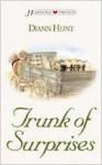 Trunk Of Surprises - Diann Hunt