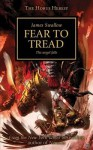 Fear to Tread. James Swallow - James Swallow