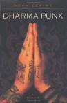 Dharma Punx: A Memoir - Noah Levine